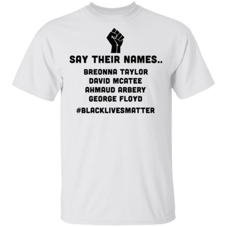 "502 ""SAY THEIR NAMES"" T-SHIRT"